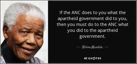 quote-if-the-anc-does-to-you-what-the-apartheid-government-did-to-you-then-you-must-do-to-nelson-mandela-68-34-63